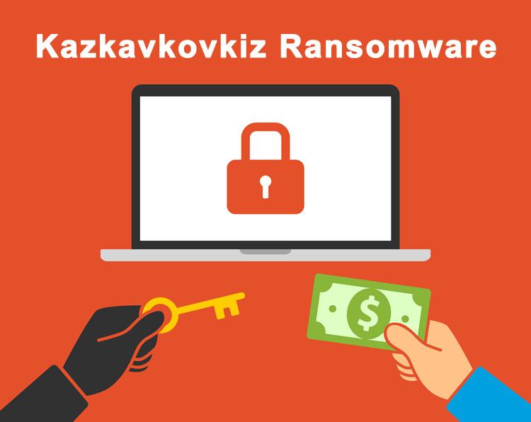 Kazkavkovkiz ransomware